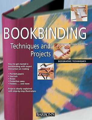 Bookbinding Techniques and Projects By Cambras, Josep