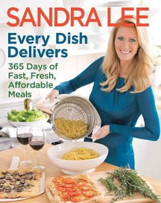 Every Dish Delivers By Lee, Sandra